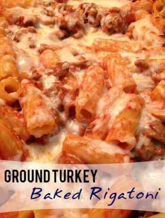 Ground Turkey Baked Rigatoni