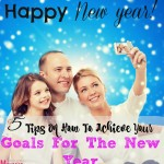 tips for reaching your New Years goals, resolutions