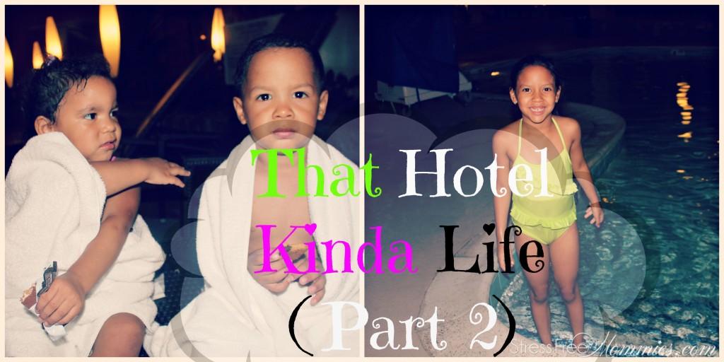 that hotel kinda life