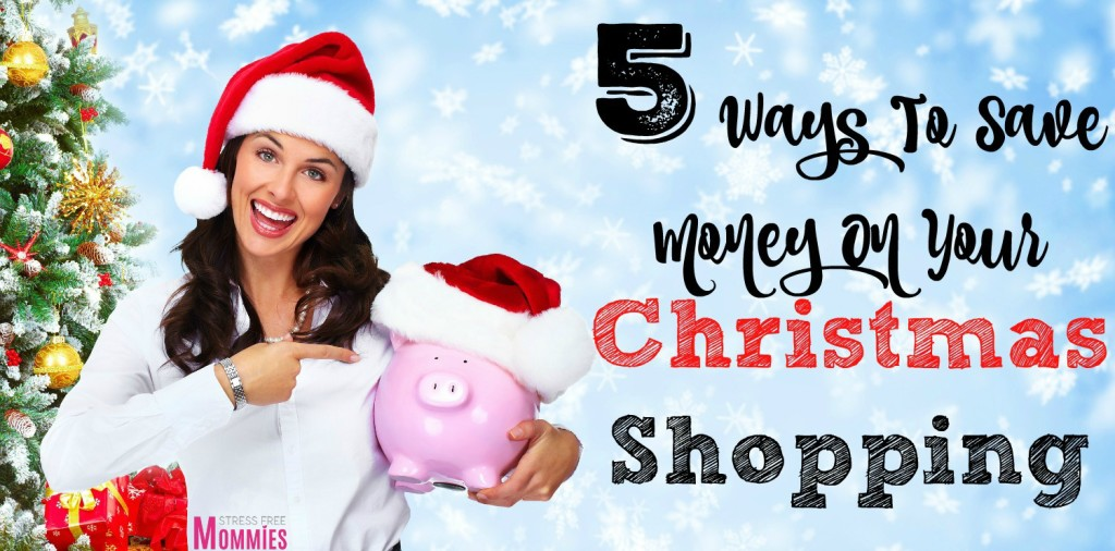 5 ways to save money on your christmas shopping