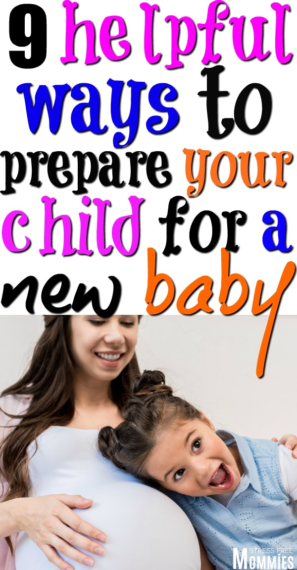 9 helpful ways to prepare your child for a new baby