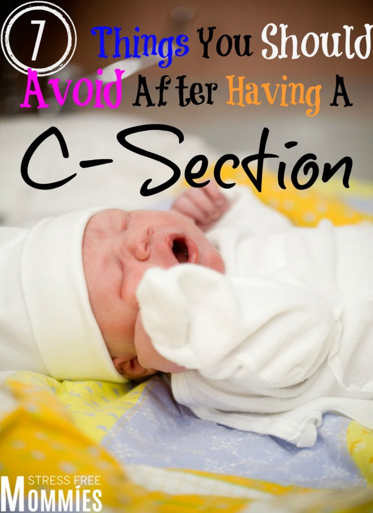 7 things you should avoid doing after having a c-section