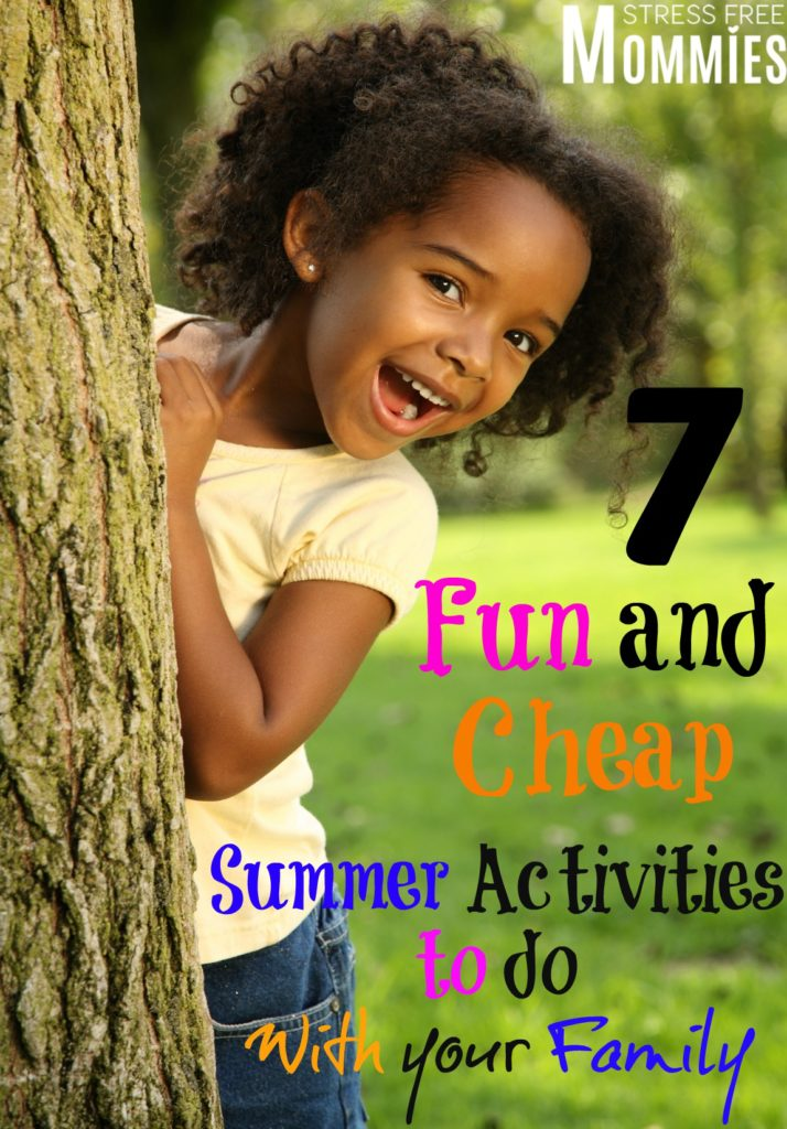 fun and cheap summer activities to do with your family