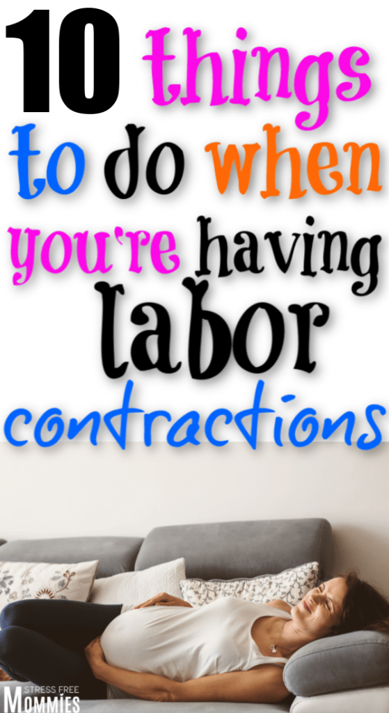 Think you're in labor? Here's a list of what to do when you start having labor contractions. Prepare for when you have real labor contractions.