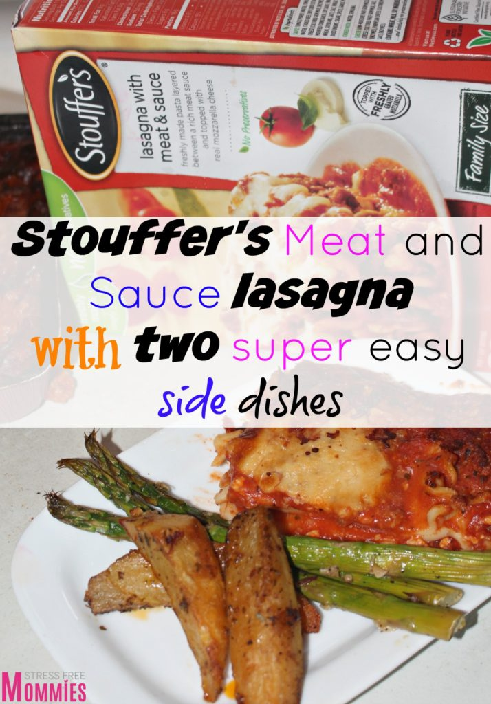 Stouffer's meat and sauce lasagna with two super easy side dishes- Week night dinners just got easier with Stouffer's family size lasagna and two yummy side dishes. Pick and choose which one will you make today!