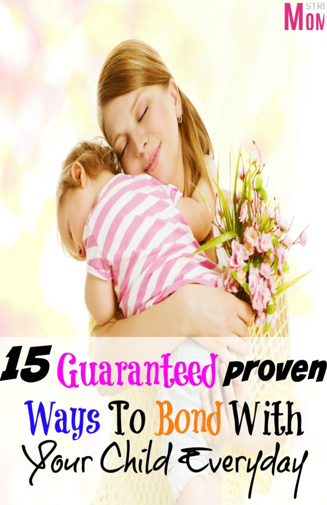 proven ways to bond with your child