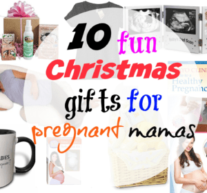 10 fun Christmas gifts for pregnant mamas