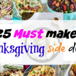 25 must make Thanksgiving side dishes- 25 of the most mouthwatering side dishes all in one place. Make Thanksgiving special this year by making some of these side dishes, you won't be dissapointed. Which one will you make?