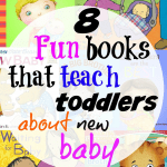 8 fun books that teach toddlers about new baby