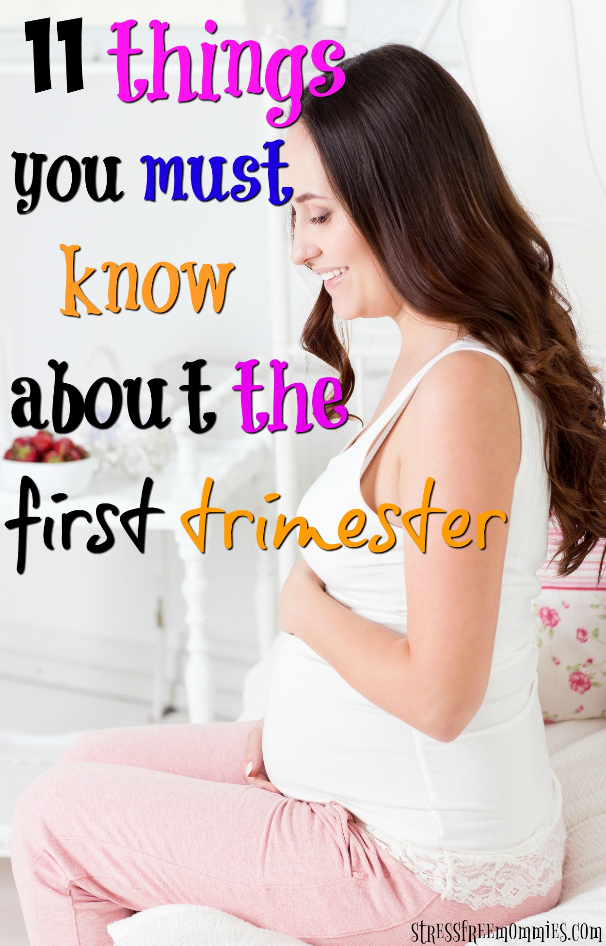 11 things you should know about the first trimester