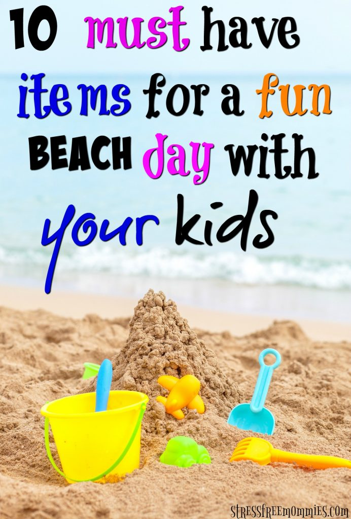 Beach day with kids. Toddler beach day tips. What to pack for a fun summer beach day with kids. Summer vacation with kids. Products and beach must have items.