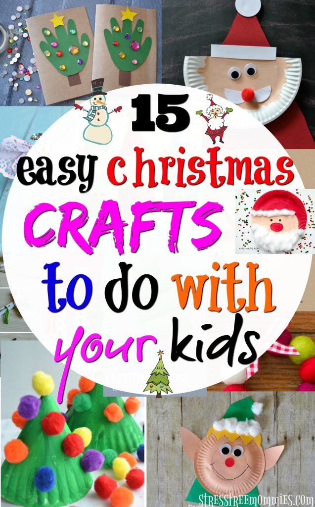 Easy christmas crafts to do with your kids. Fun, creative and a great way to bond and celebrate Christmas!