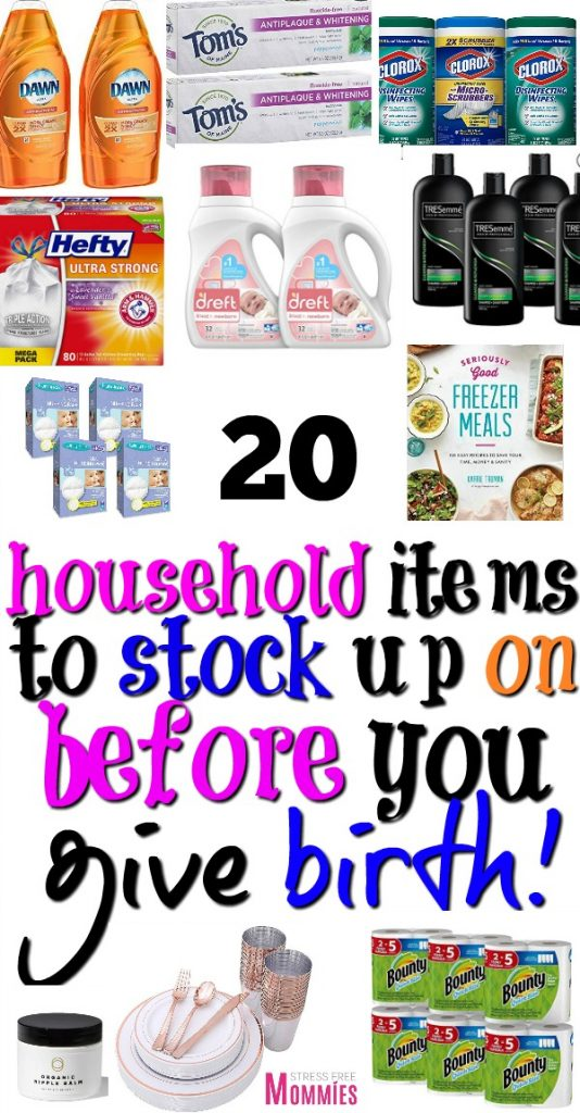 list of non baby items to stock up on before you give birth.