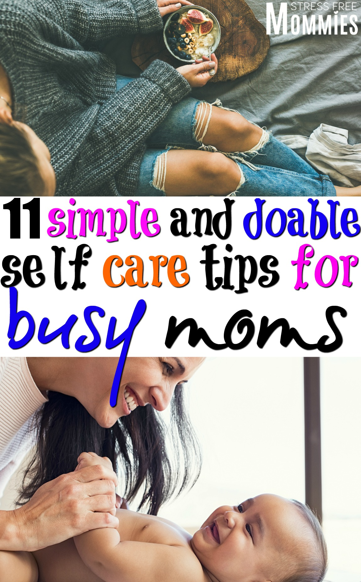 11 simple and doable self care tips for busy moms