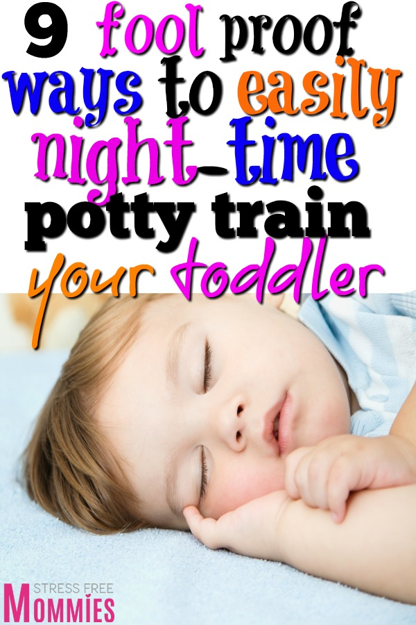 It's time to night time potty train your little one. Check out these effective tips and tricks that will easily help you night time potty train your child!