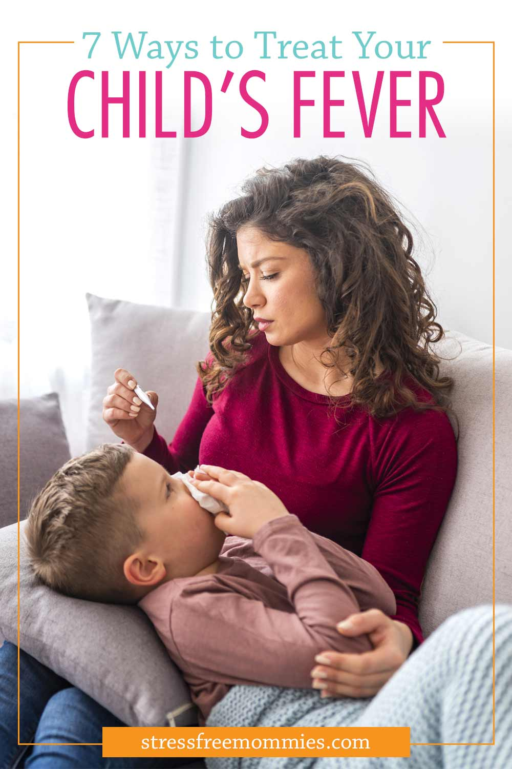 7 ways to immediately treat and lower your child\'s fever