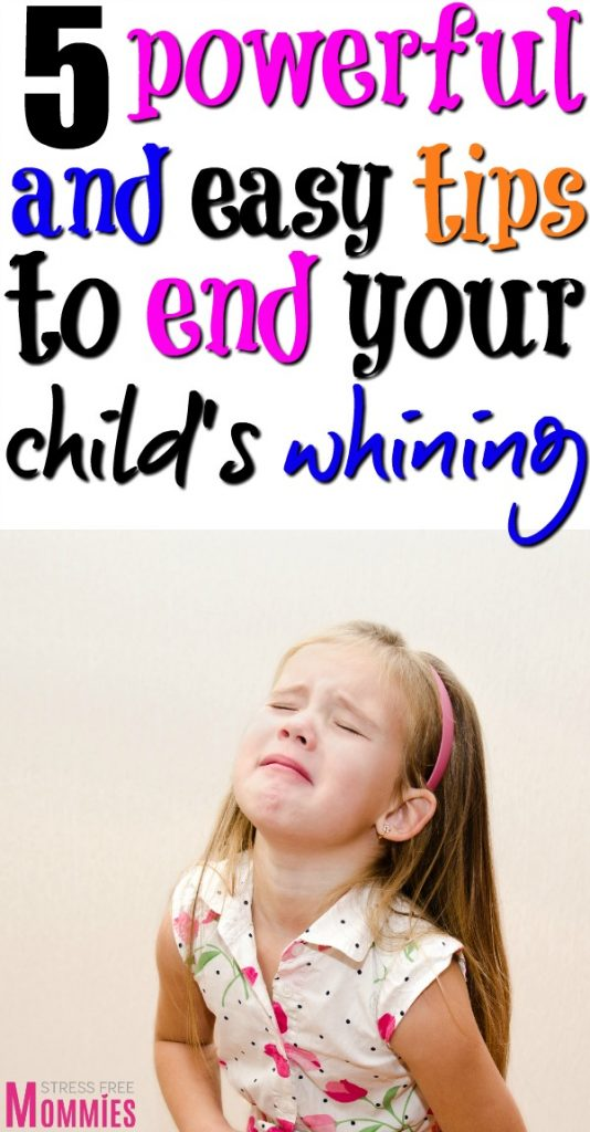 Simple ways to stop your child's whining