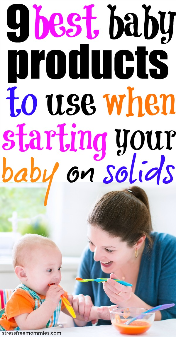 9 best baby products to use when starting your baby on solids
