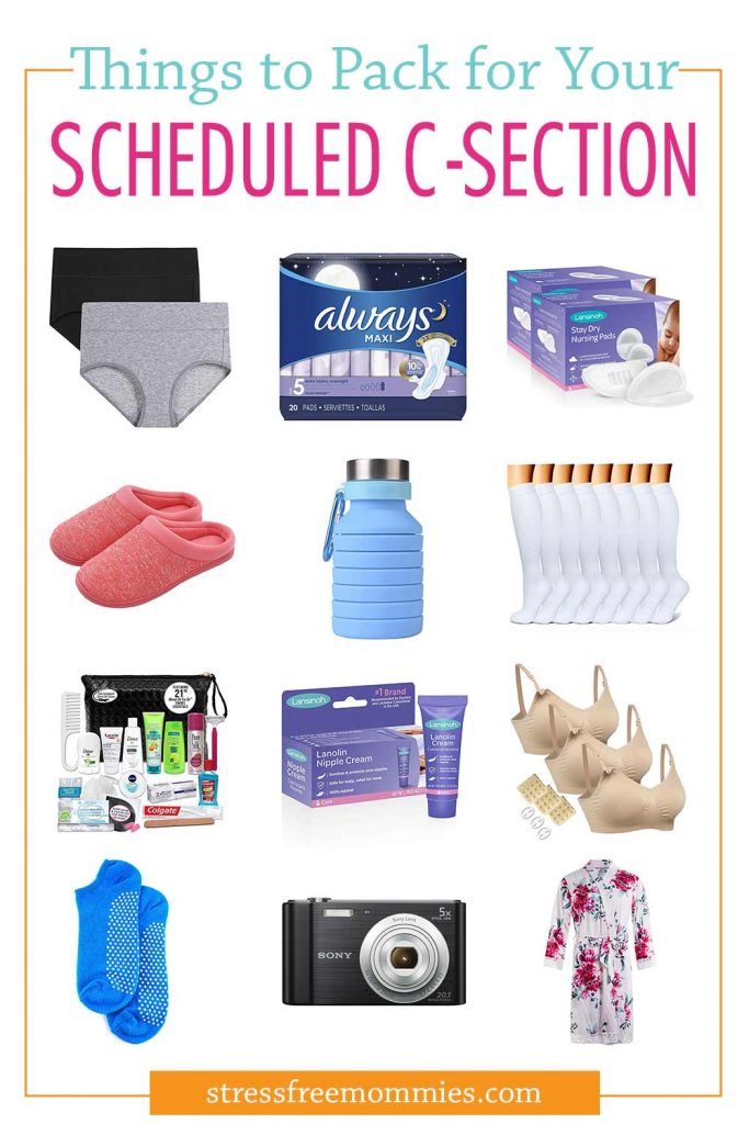 Scheduled for a c-section? Here's a super helpful and useful list of things topack for your c-section. Be prepared and feel at ease knowing you have everything ready for your scheduled C-section!