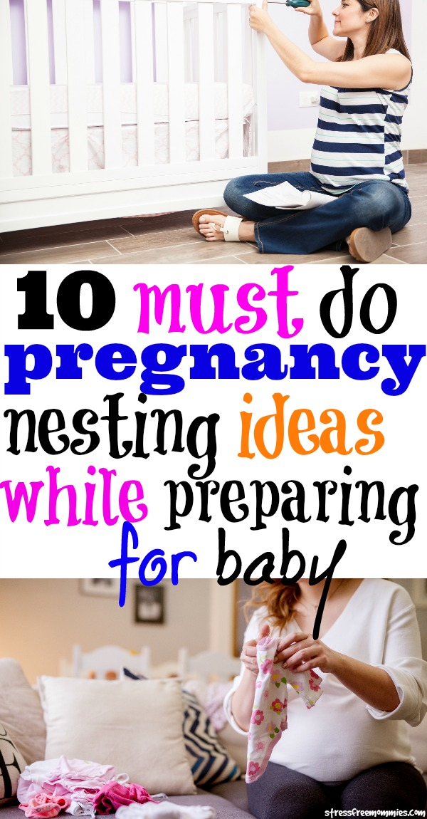 10 must do pregnancy nesting ideas while preparing for baby