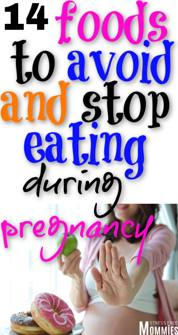 14 foods to avoid and stop eating during your pregnancy