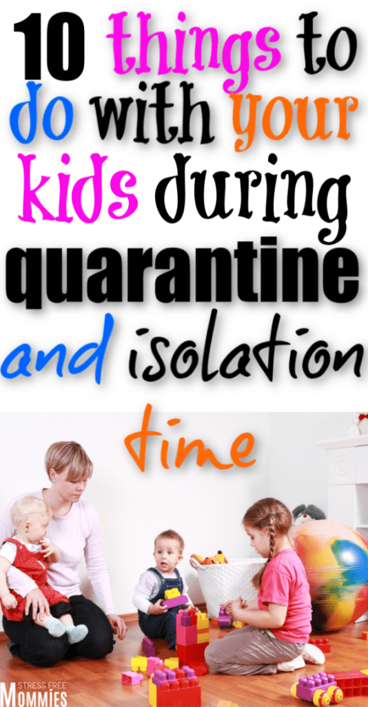 Here's a list of things to do with your kids during quarantine and isolation time due to coronavirus. Fun activities to pass the time and not go crazy. Coronavirus tips for moms and kids.