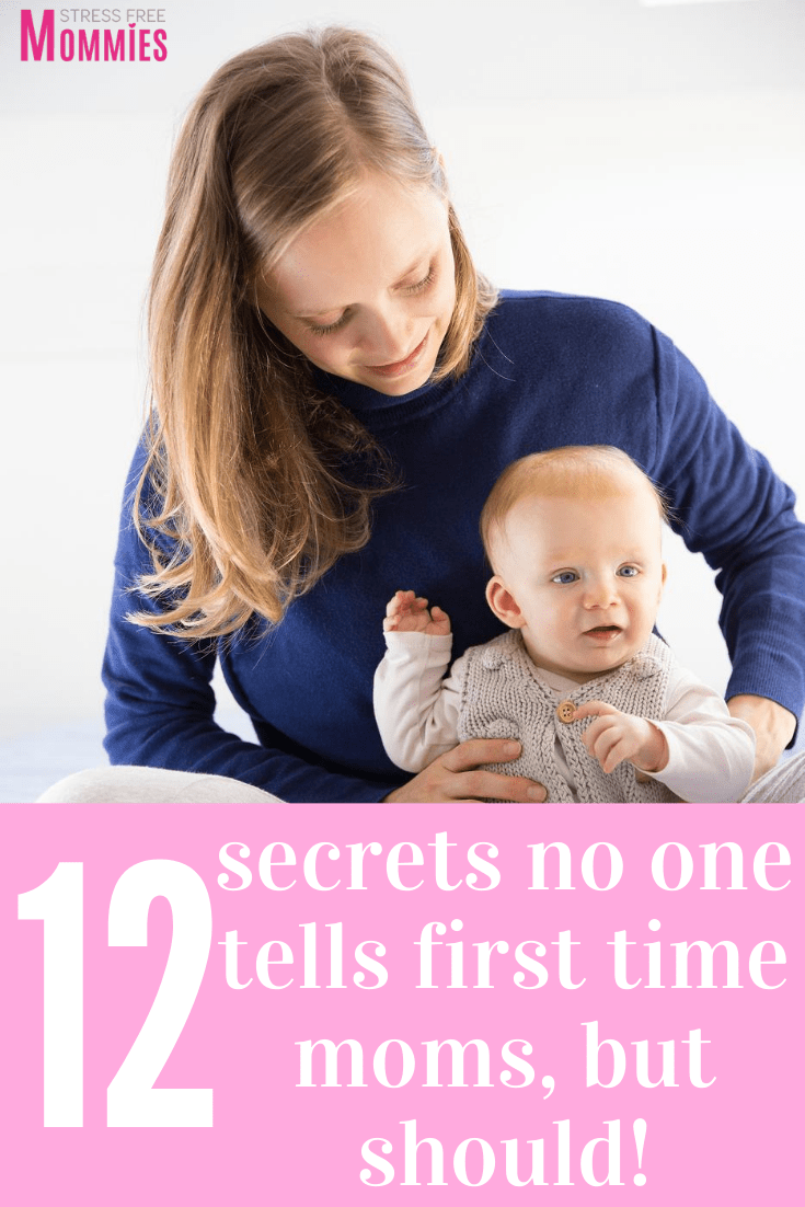 12 secrets no one tells first time moms but should!