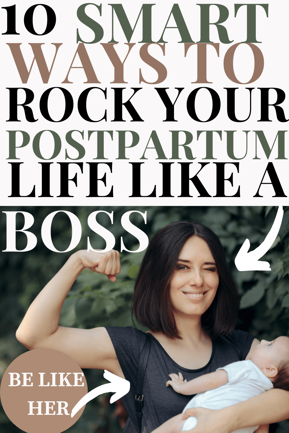 10 excellent ways to Rock and enjoy your postpartum life