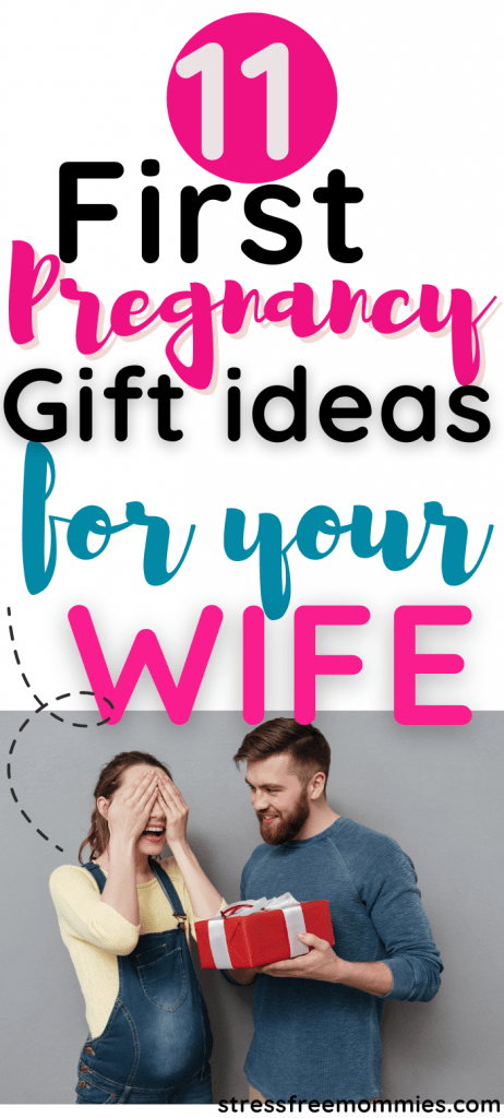 Excellent gift ideas for first time pregnant wife. Newly pregnant wife gift ideas. What to buy my wife for her pregnancy.