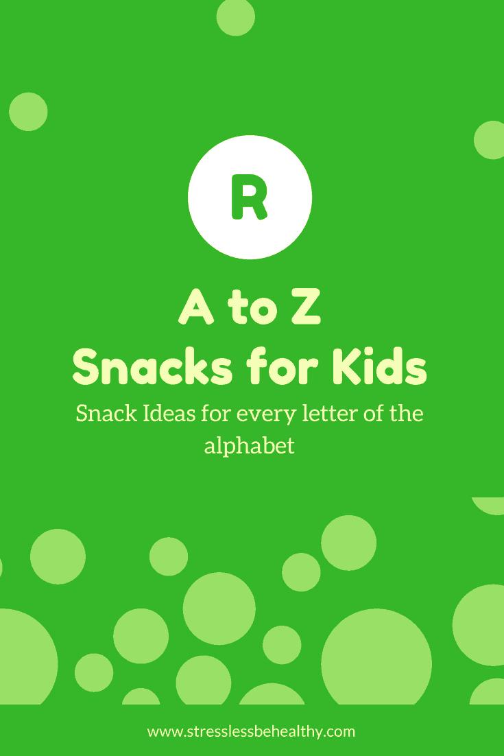 Vsnacks that start with r, letter r snacks, alphabet snacks, snacks for kids, healthy snacks, healthy snacks for kids