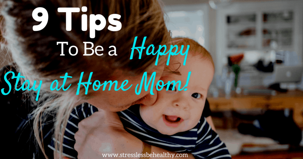 Happy Stay at Home Mom