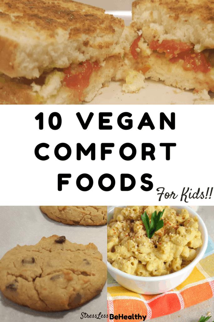10 Vegan Comfort Food Recipes My Kids Go Crazy For