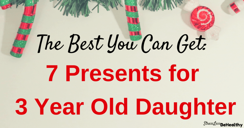 Looking for the best presents for 3 year old daughter? Well, come check out these 3 year old approved Christmas gifts that your daughter will love!