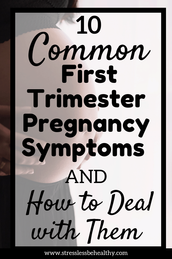 Curious if the first trimester pregnancy symptoms you have are normal, or how to deal them them? Find out what the most common ones are and how to deal! #firsttrimester #pregnancysigns #pregnancysymptoms #pregnant #stresslessbehealthy