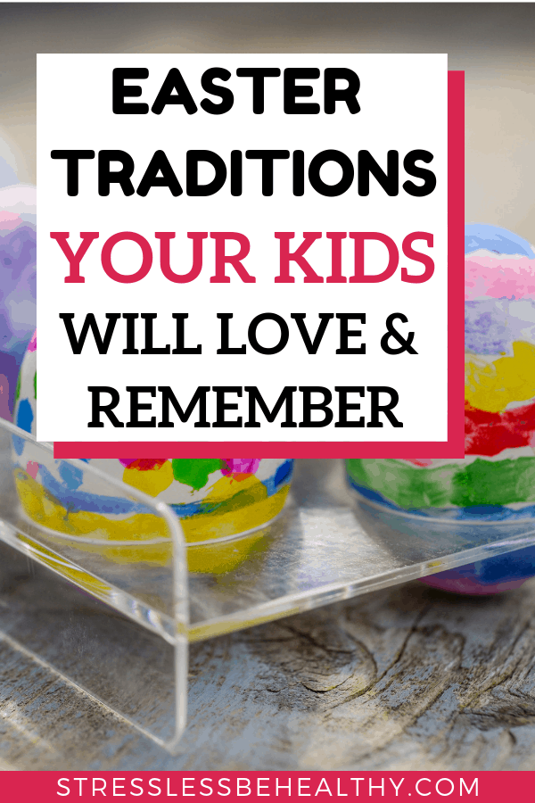picture of easter eggs that were dyed, leads to post on easter traditions that your kids will love and remember!