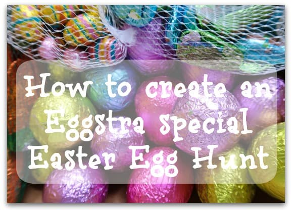 How to create an Eggstra special Easter Egg Hunt