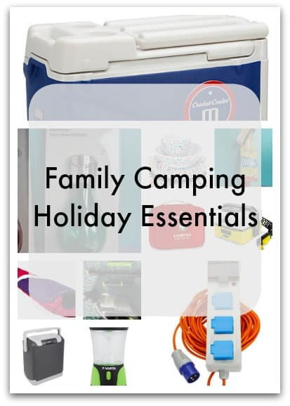 Family Camping Holiday Essentials