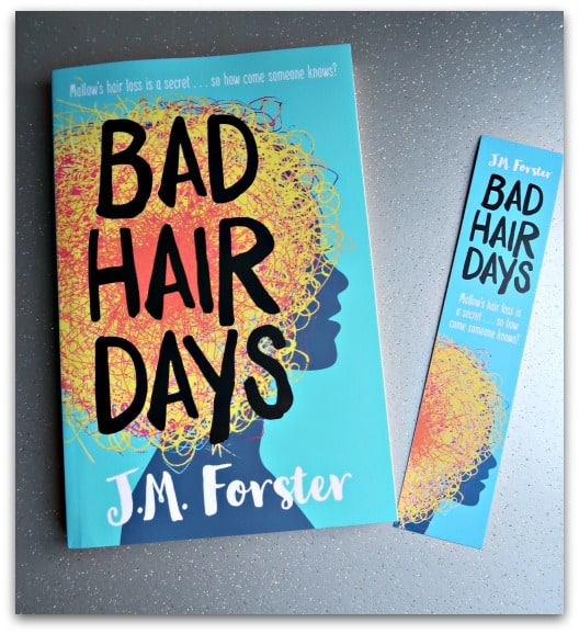Bad Hair Days by J.M. Forster