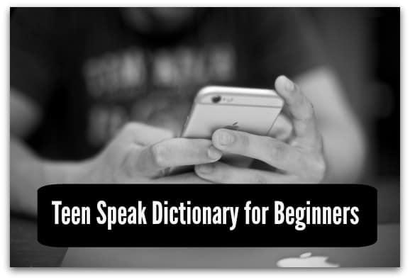 Teen Speak Dictionary for Beginners
