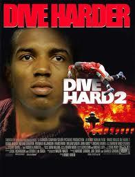 dive harder