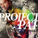 "Stream Project Pat's New Album ""M.O.B"""