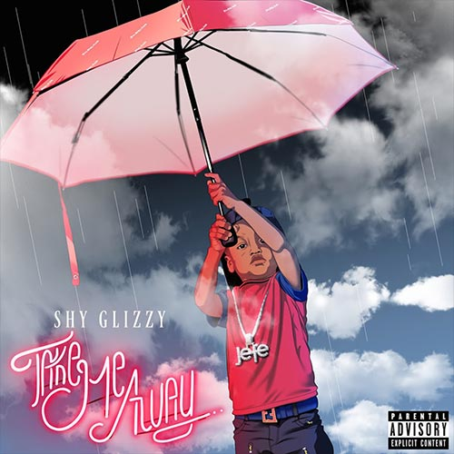 shy-glizzy-take-me-away