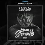 "Stream Conway & Green Lantern's ""More Steroids"" [Mixtape]"