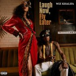 "Stream Wiz Khalifa's Mixtape ""Laugh Now Fly Later"""