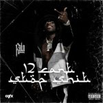"Stream Ralo ""12 Can't Stop Sh*t"" (Mixtape)"