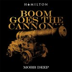 """LISTEN TO UNRELEASED MOBB DEEP SONG """"BOOM GOES THE CANNON"""""""