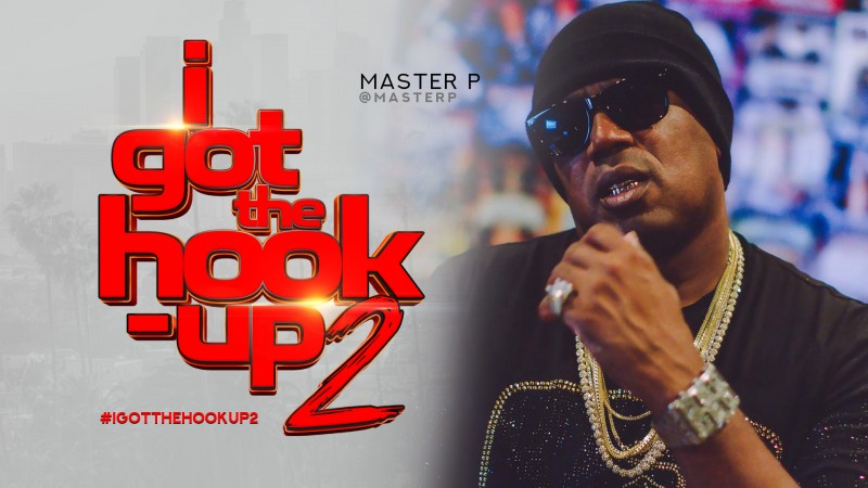 """Master P Releases The Official """"I Got The Hook Up 2"""" Trailer Ft. DC Young Fly"""
