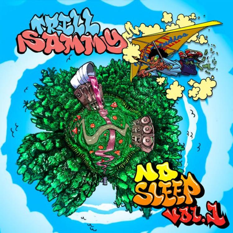 trill-sammy-no-sleep-vol-1