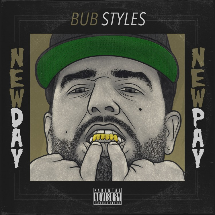 bub-styles-new-day-new-pay