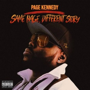 "Page Kennedy Lets The Industry Know He Needs ""No Cosign"""